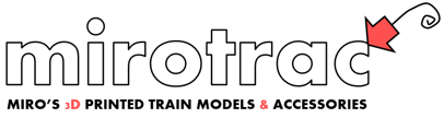 Mirotrac - Miro's 3D Printed Train Models and Accessories